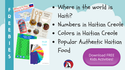 KREYOL, HAITIAN CREOLE, learn creole, teach haitian creole, kids activities, diversity, multiculturalism, homeschool activity, race, kindness, haitian food, colors, numbers, map of haiti